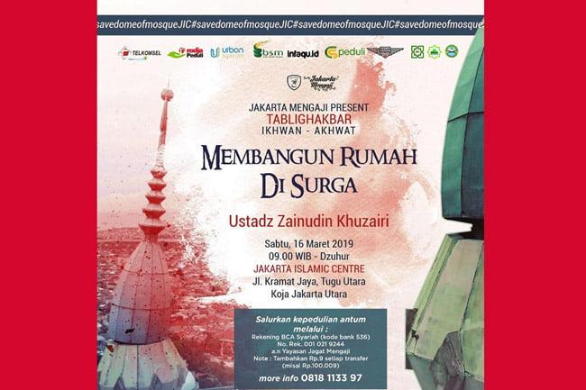 Galang Dana perbaikan Kubah Masjid, JIC Adakan Tabligh Akbar
