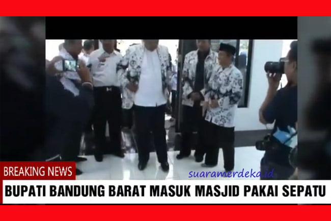 Video Bupati Bandung Barat Masuk Masjid Tak Lepas Sepatu