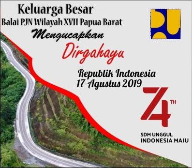 HUT 74 Balai PJN Wilayah XVII Papua Barat