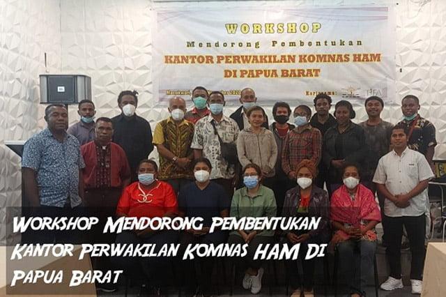 Workshop Pembentukan Perwakilan Komnas HAM Papua Barat