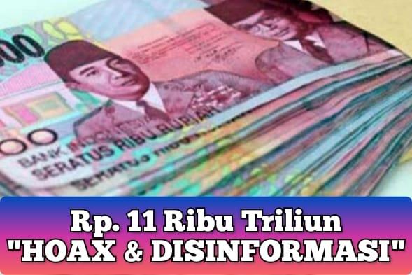 Berita Jokowi Kantongi 11 Ribu Triliun, Kominfo: Hoax dan Disinformasi